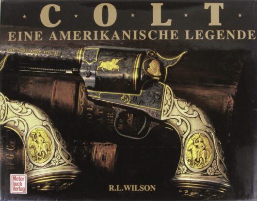 COLT – An American Legend